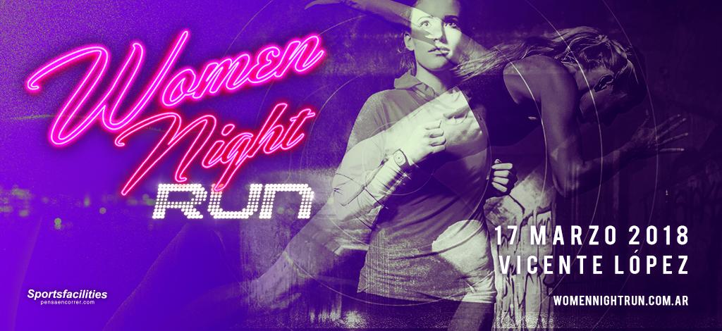 Women Night Run 2018 Fecha inscripciones fotos resultados Locos Por Correr 01