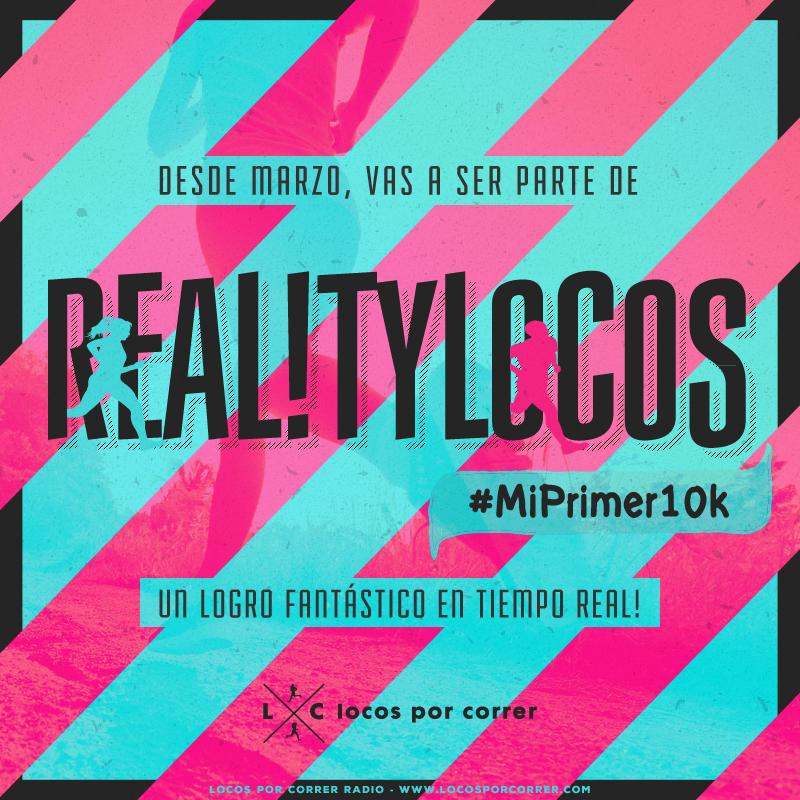 Reality Locos 10k locos por correr