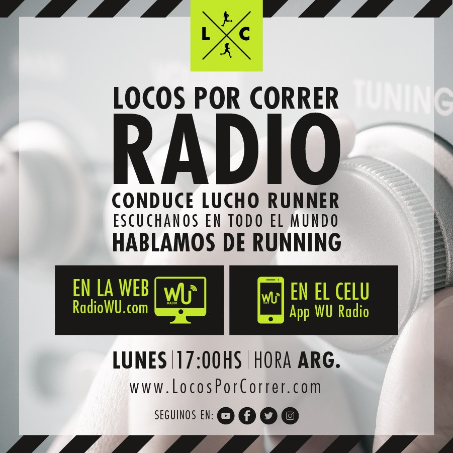 Locos Por Correr radio programa en vivo grabado Lucho Runner